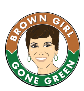 Brown Girl Gone Green